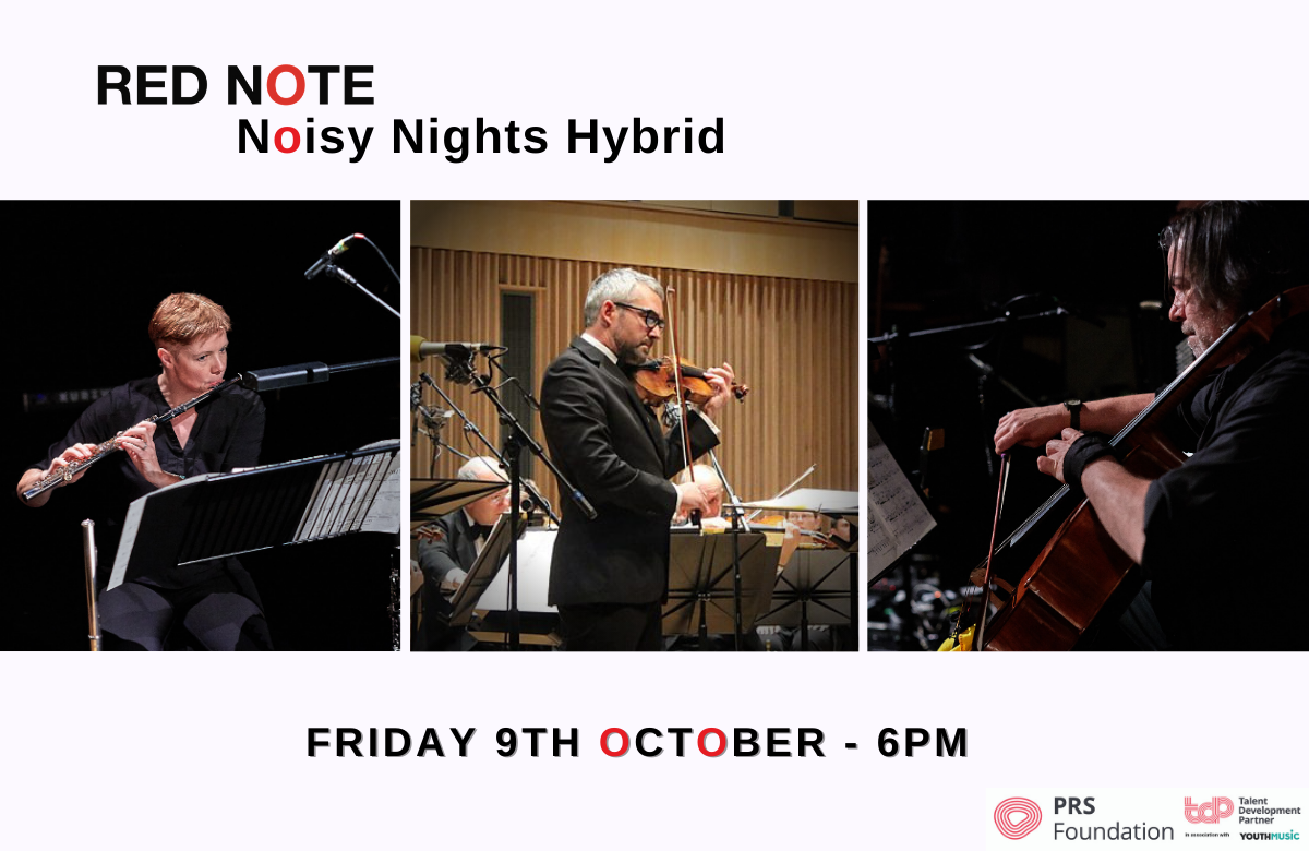 Grid with three squares featuring Noisy Nights Hybrid musicians: flautist Ruth Morley, violinist Tony Moffat, and cellist Robert Irvine. Concert date Friday 9th October at 6PM.
