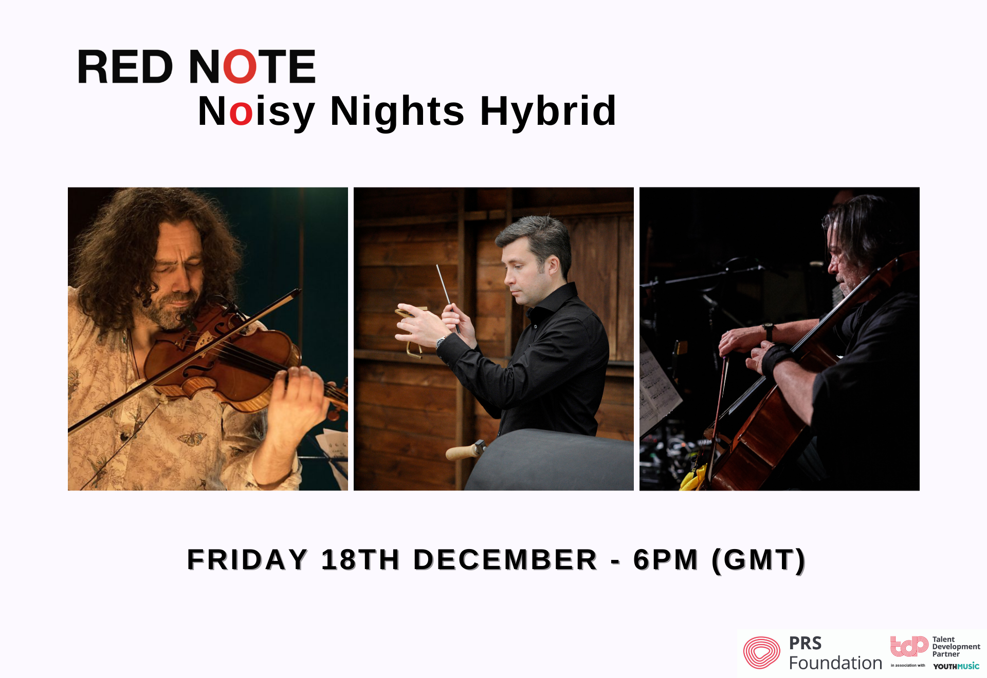 Noisy Nights hybrid features Greg Lawson (violin), Tom Hunter (Marimba) and Robert Irvine (Cello) on Friday 18th December at 6pm